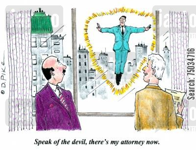 council cartoon humor: 'Speak of the devil, there's my attorney now.'