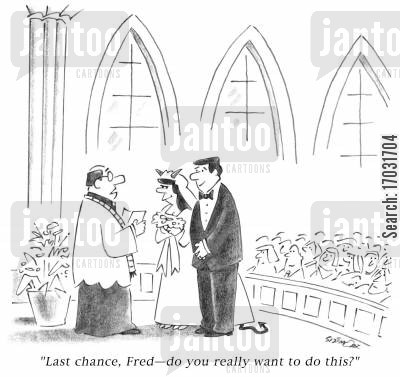 church weddings cartoon humor: 'Last chance, Fred - do you really want to do this?'