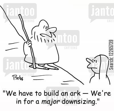 great floods cartoon humor: 'We have to build an ark -- We're in for a MAJOR downsizing.'