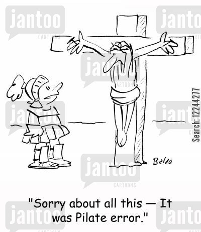 pilot error cartoon humor: 'Sorry about all this -- It was Pilate error.'