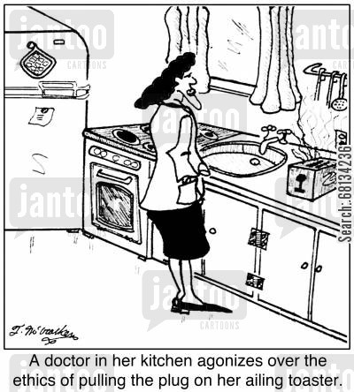 life support systems cartoon humor: A doctor in her kitchen agonizes over the ethics of pulling the plug on her ailing toaster.