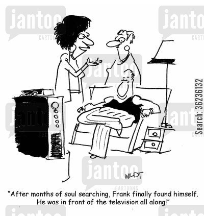 self-discoveries cartoon humor: 'After months of soul searching, Frank finally found himself. He was in front of the television all along!'