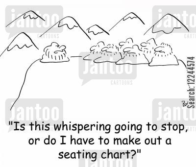 spiritualit cartoon humor: 'Is this whispering going to stop, or do I have to make out a seating chart?'