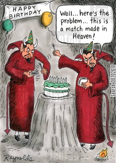 devil cartoon humor: 'Well...here's the problem...this is a match made in Heaven!'