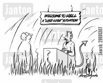situation cartoon humor: Welcome to hell. A lose-lose situation.