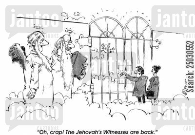 jehovah cartoon humor: Oh, crap! The Jehovah's Witnesses are back.