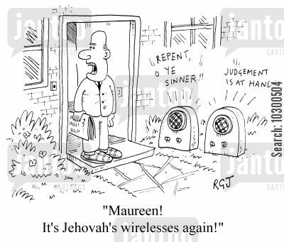 jehovah cartoon humor: Maureen! It's those Jehovah's Wirelesses again