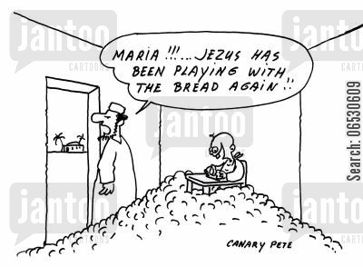 loaf cartoon humor: maria!... Jezus has been playing with the bread again!