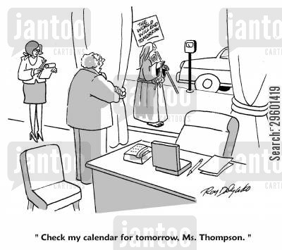 judgment day cartoon humor: 'Check my calender for tomorrow, Ms. Thompson.'