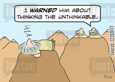 collapsed cartoon humor: 'I warned him about thinking the unthinkable!'