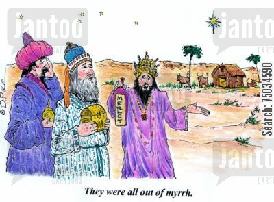 merlot cartoon humor: 'They were all out of myrrh.'