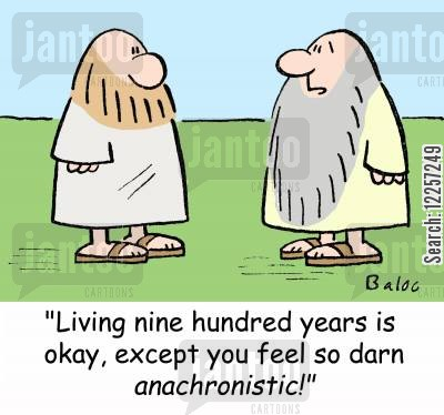 living forever cartoon humor: 'Living nine hundred years is okay, except you feel so darn anachronistic!'