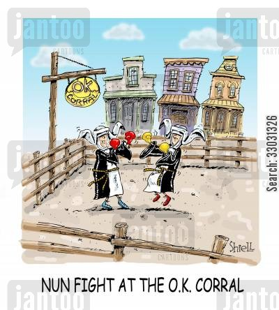 monastery cartoon humor: Nun fight at the OK Corral.
