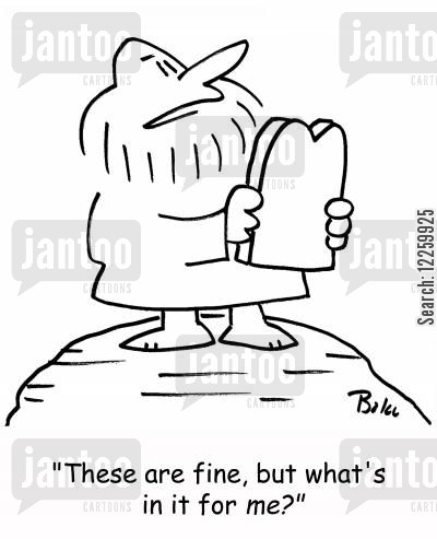 altruistic cartoon humor: 'These are fine, but what's in it for me?'