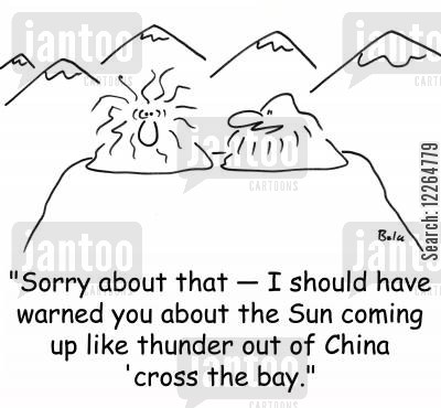 kipling cartoon humor: 'Sorry about that -- I should have warned you about the Sun coming up like thunder out of china 'cross the bay.'