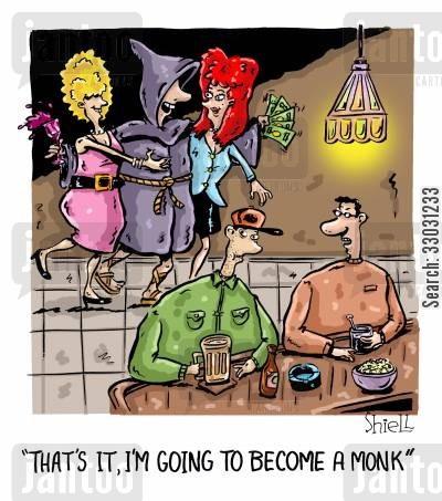 bar fly cartoon humor: 'That's it, I'm going to become a monk.'