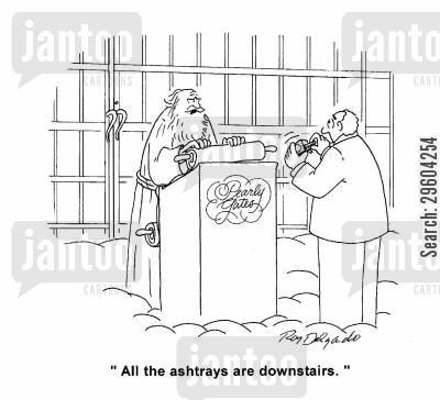 downstairs cartoon humor: 'All the ashtrays are downstairs.'