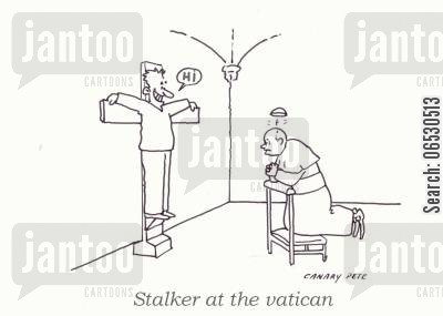 inane cartoon humor: Stalker at the vatican