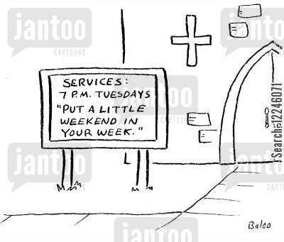 sabbath cartoon humor: Put a Little Weekend in your Week.
