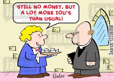 ious cartoon humor: 'Still no money, but a lot more IOU's than usual!'