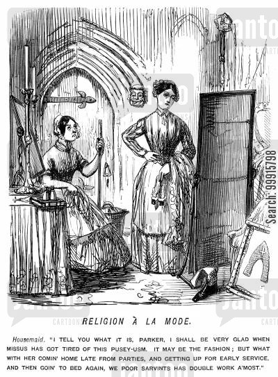 catholics cartoon humor: Housemaid saying she will be glad when mistress gets tired of Puseyism