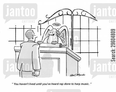 rap cartoon humor: 'You haven't lived until you've heard rap done in harp music.'