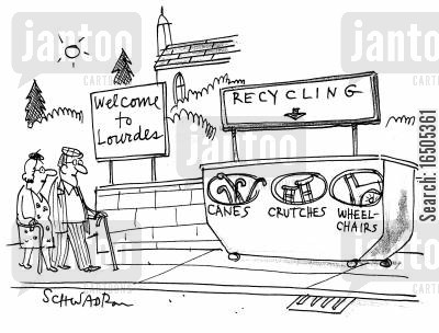 paralysed cartoon humor: 'Welcome to Lourdes'