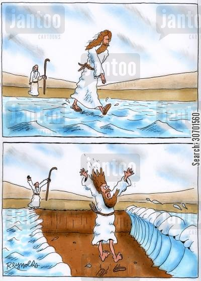 parting the red sea cartoon humor: Jesus walks on water just as Moses parts the sea.
