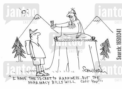 lifes questions cartoon humor: 'I have the secret to happiness...but the pharmacy bills will cost you!'