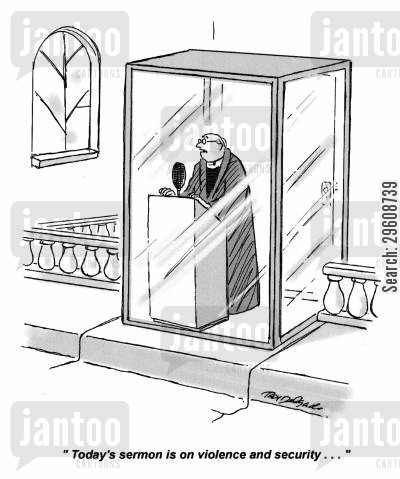 sermons cartoon humor: 'Today's sermon is on violence and security...'