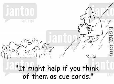 cue cards cartoon humor: 'It might help if you think of them as cue cards.'