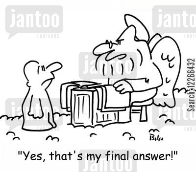quizzes cartoon humor: 'Yes, that's my final answer!'