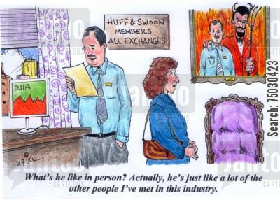 coworkers cartoon humor: 'What's he like in person? Actually, he's just like a lot of the other people I've met in this industry.'
