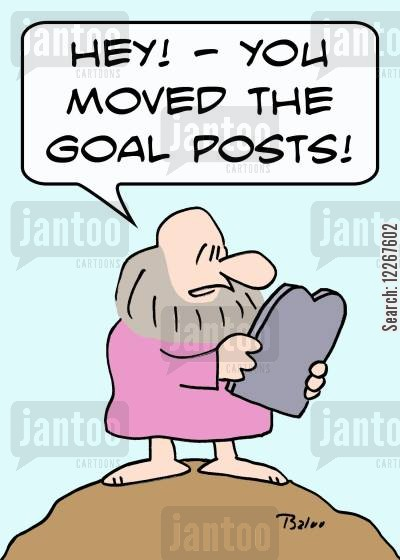 moved cartoon humor: 'Her! -- You moved the goal posts!'