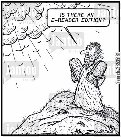 ebook cartoon humor: 'Is there an E-Reader Edition?'