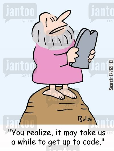 ten commandment cartoon humor: 'You realize, it may take us a while to get up to code.'