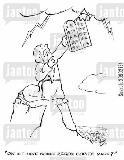 stone tablet cartoon humor: 'OK If I have some zerox copies made?'
