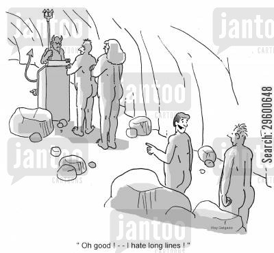 purgatory cartoon humor: 'Oh good! - I hate long lines!'