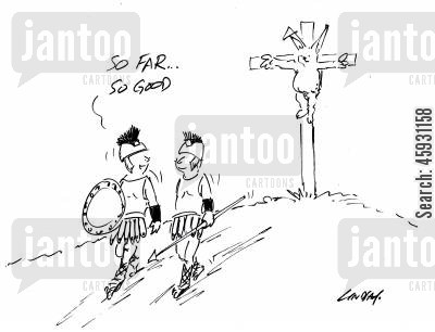 the cross cartoon humor: Easter - So far, so good...