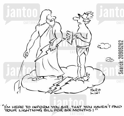 thunderstorms cartoon humor: 'I'm here to inform you sir, that you haven't paid your lighting bill for six months!'
