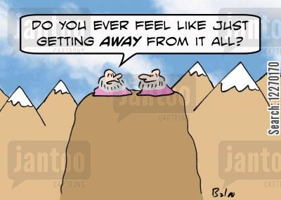 busy lifestyle cartoon humor: 'Do you ever just feel like getting AWAY from it all?'