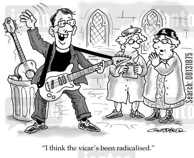 radicalized cartoon humor: 'I think the vicar's been radicalised.'