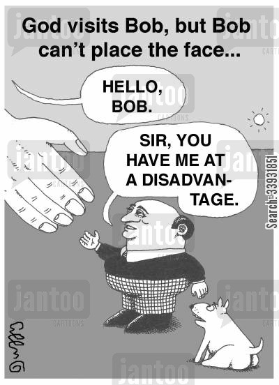 shake hands cartoon humor: God visits Bob, but Bob can't place the face...