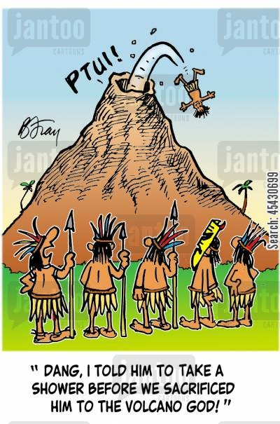 body odour cartoon humor: 'Dang, I told him to take a shower before we sacrificed him to the volcano god!'