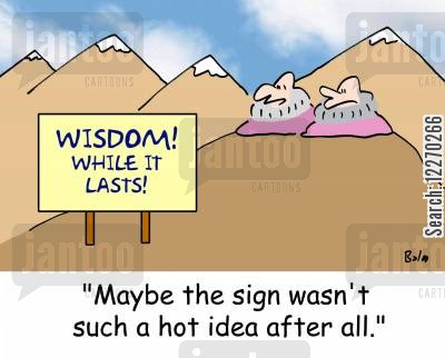 mountain guru cartoon humor: WISDOM! WHILE IT LASTS!, 'Maybe the sign wasn't such a hot idea after all.'