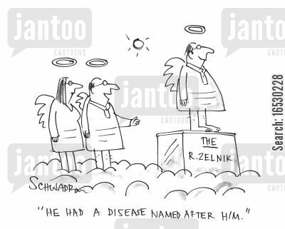 sainthood cartoon humor: 'He had a disease named after him.'