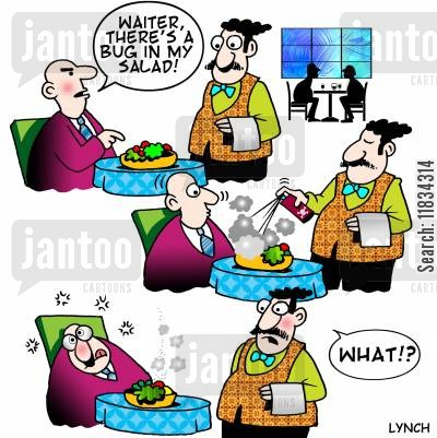 customers cartoon humor: 'Waiter there's a bug in my salad.'