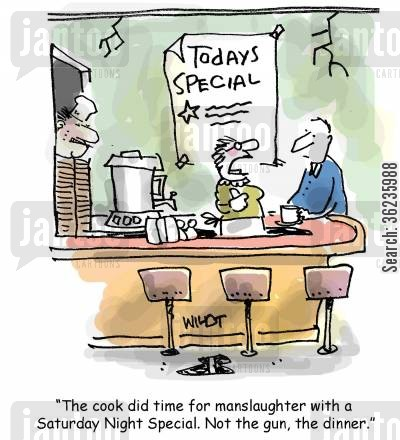 saturday cartoon humor: 'The cook did time for manslaughter with a Saturday Night Special. Not the gun, the dinner.'