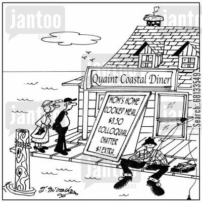 colloquial cartoon humor: 'Quaint Ye Olde Diner,' with a sign 'Mom's home cooked meal, $3.50, Colloquial Native Chatter $1.00 extra.'