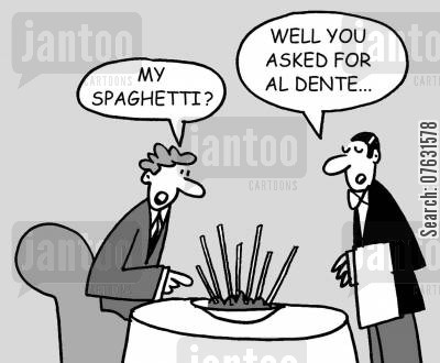 spagetti cartoon humor: My spaghetti? Well, you asked for al dente...